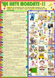 English Worksheet: We hate mondays : daily routines , new!