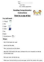 English Worksheet: Reading Comprehension �How to Make a Cup of Tea�