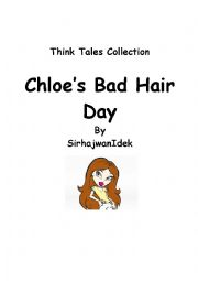 English Worksheet: Think Tales 41 (Chloe�s Bad Hair Day)