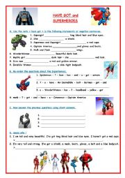 English Worksheet: Have got and Superheroes