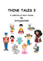 English Worksheet: Think Tales Volume 3 (A collection of short stories)