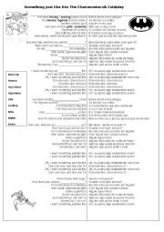 English Worksheet: Something Just like this - Coldplay and Chainsmokers