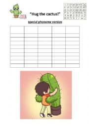 English Worksheet: Hug the cactus - review game / filler / warmer - vocabulary and pronunciation - phonemes / phonemic script