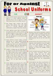 English Worksheet: For or Against SCHOOL UNIFORMS. (Debating)
