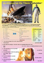 English Worksheet: as stressed as the Titanic�s plumber