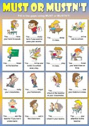 English Worksheet: Must or mustn´t (classroom rules)