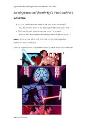 English Worksheet: Speaking Activity: Simple Present VS Simple Past with STAR WARS comic