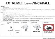 English Worksheet: Extreme Adjectives Snowball Game