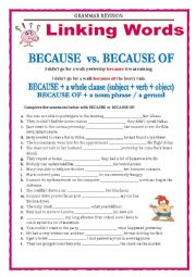 GRAMMAR REVISION - LINKING WORDS - BECAUSE vs. BECAUSE OF
