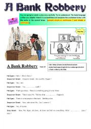 English Worksheet: A Bank Robbery. Listening Video + Link. Part 2 + Key