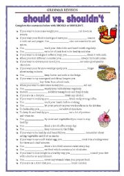 English Exercises: Should or Shouldn´t  Giving advice