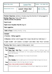 English Worksheet: where shall we go? lesson plan