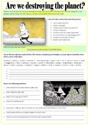 English Worksheet: ARE WE DESTROYING THE PLANET?