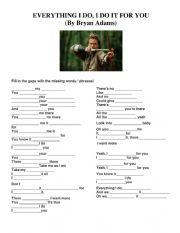 English Worksheet: Bryan Adams: Everything I do worksheet : B2 / C1