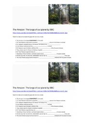 English Worksheet: Video activity about the Amazon Rainforest (Gap-fill, C1 level) Link, key and transcript provided