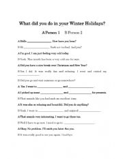 English Worksheet: What Did You Do On Your Winter Vacation/Holidays? Role-Play Full Dialogue And Dialogue Boxes