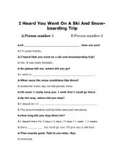 Talking About A Recent Ski And Snowboard Trip. Role-Play Full Dialogue And Dialogue Boxes