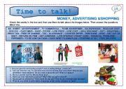 English Worksheet: Time to talk (15): Money, advertising & shopping