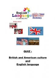 English Worksheet: QUIZ BRITISH AND AMERICAN CULTURE