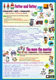 English Worksheet: DOUBLE COMPARATIVE: FATTER AND FATTER- THE MORE THE MERRIER