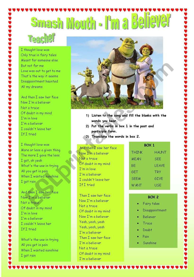Song from the movie shrek: I´m a believer (smash mouth) and some exercices