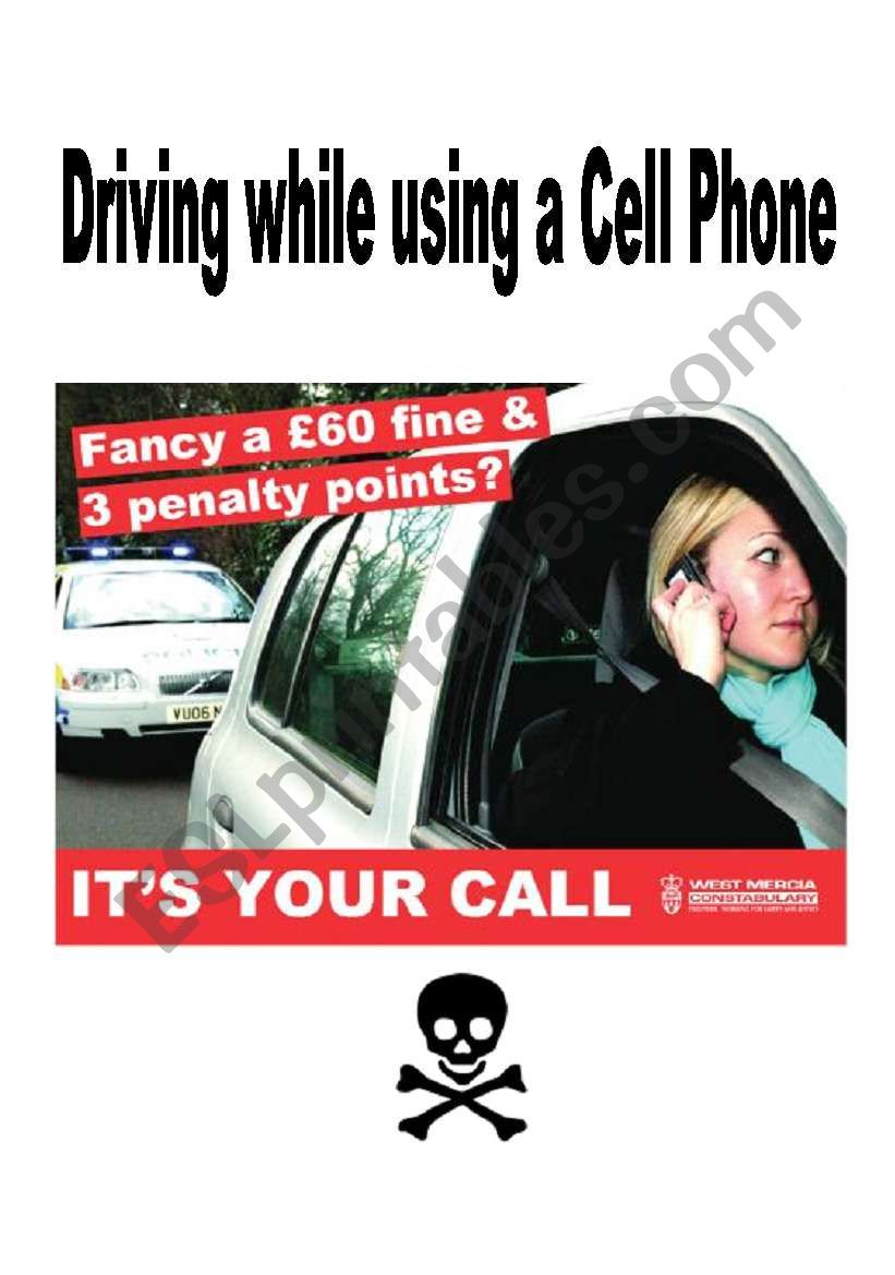 Driving while using a cell phone