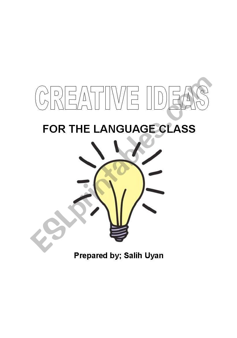 Creative Ideas for the Language Class