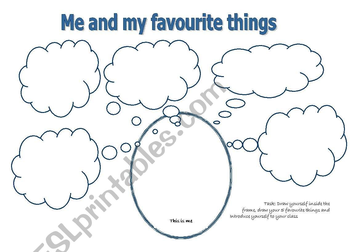 Me And My Favourite Things Esl Worksheet By Cindydf