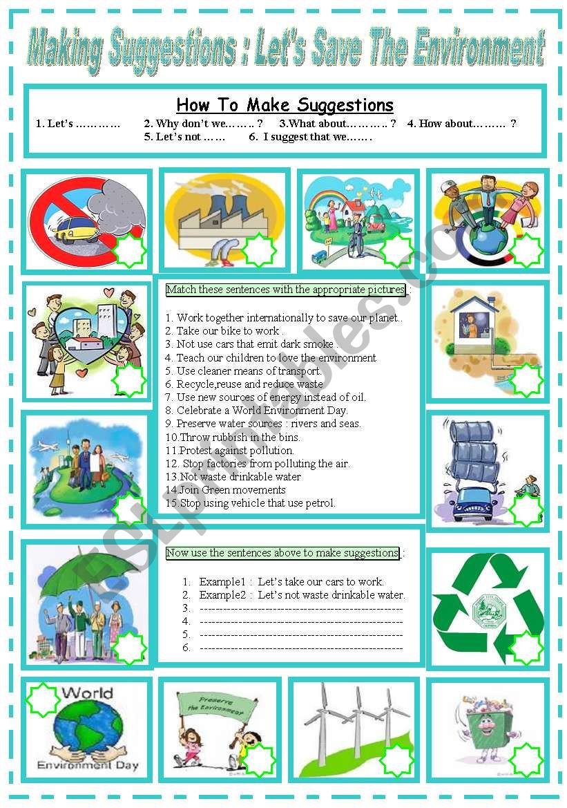 Making Suggestions  :   Let´s save the environment
