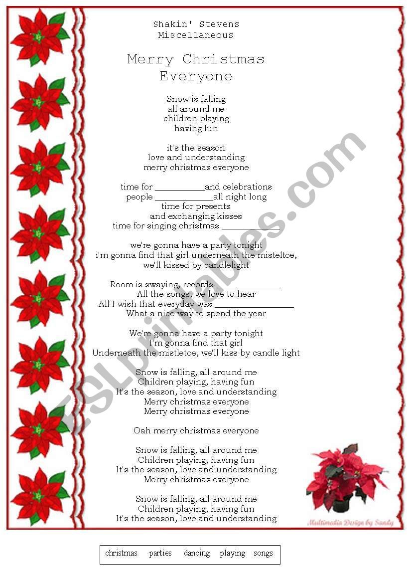Merry Christmas Everyone - lyrics - ESL worksheet by g.kabelkova