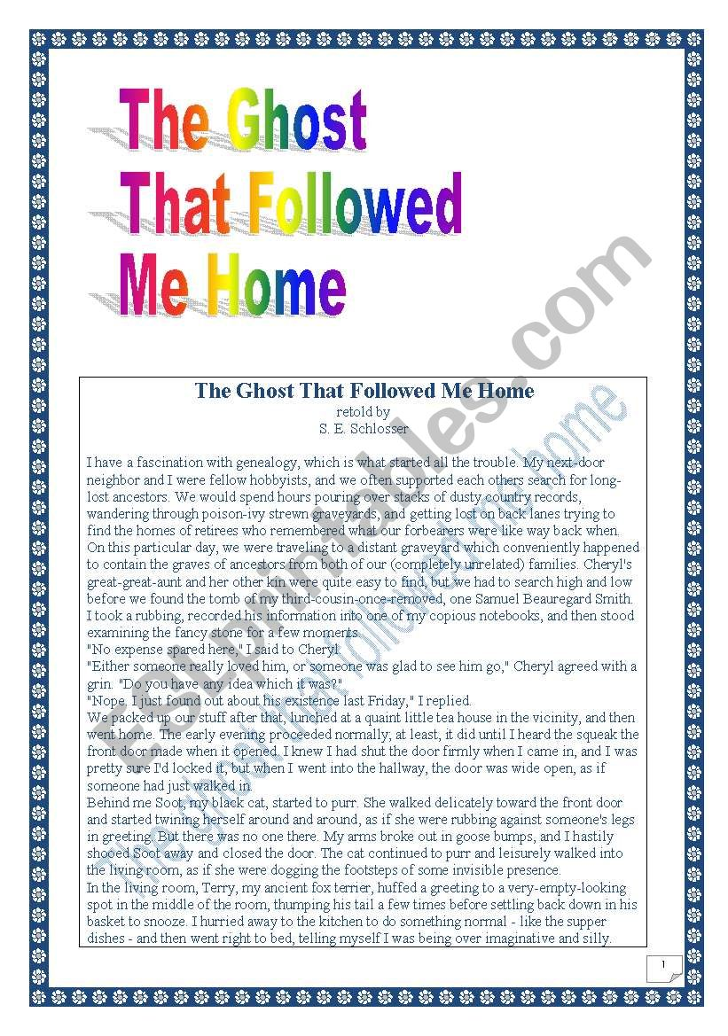 Reading & writing Project (final task= writing a story): the Ghost that followed me home. (13 pages)