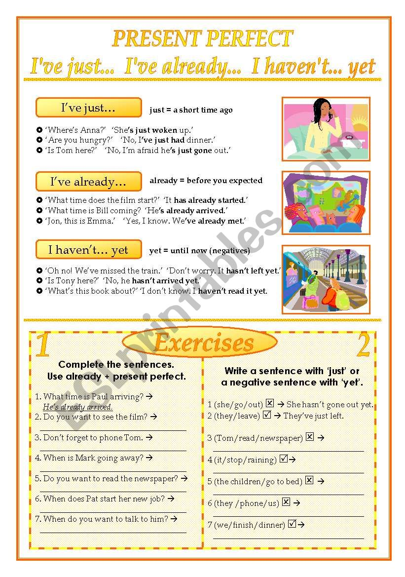 Present perfect with  just  yet  already  and  ever(2 pages)