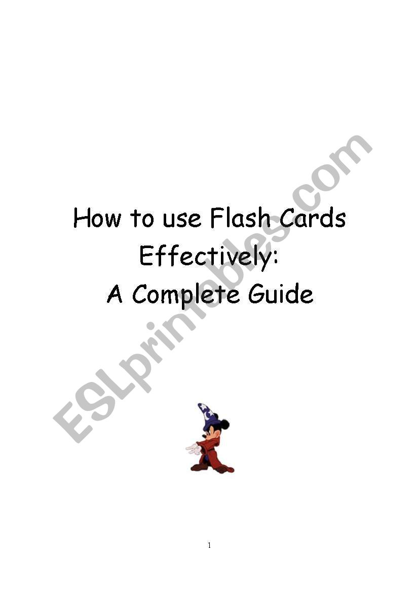 How To use Flash Cards: A Complete Guide (over 20 games & 30 pages)