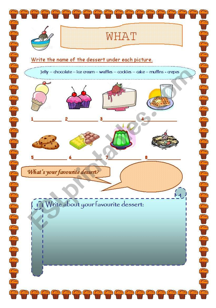 WHAT IS YOUR FAVOURITE DESSERT?