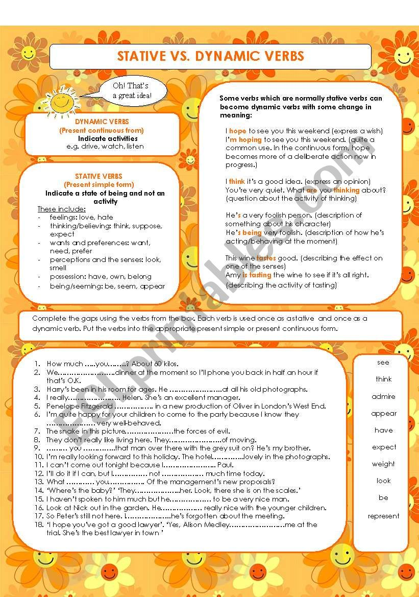 Dynamic and State verbs   Interactive worksheet in addition Present Simple vs Present Progressive and Stative Verbs additionally Stative and dynamic verbs additionally  as well Stative  Active  dynamic  verbs   ESL worksheet by ultimatule as well STATIVE VS DYNAMIC VERBS   ESL worksheet by mariaah moreover  likewise English ESL Present simple vs continuous  progressive  tense together with 700  Most  mon English Verbs List with Useful Ex les   7 E S L in addition Dynamic and stative verbs   Interactive Activity   KS3 Spag by moreover Stative verbs worksheets likewise Present Continuous   Grammarly Blog in addition Verb Worksheets Grade Action And Linking Verbs Worksheet 7th Pdf Non furthermore Quiz   Worksheet   Stative Verbs   Study together with Stative Verbs likewise Stative vs Dynamic verbs   ESL worksheet by Réka. on stative and dynamic verbs worksheet