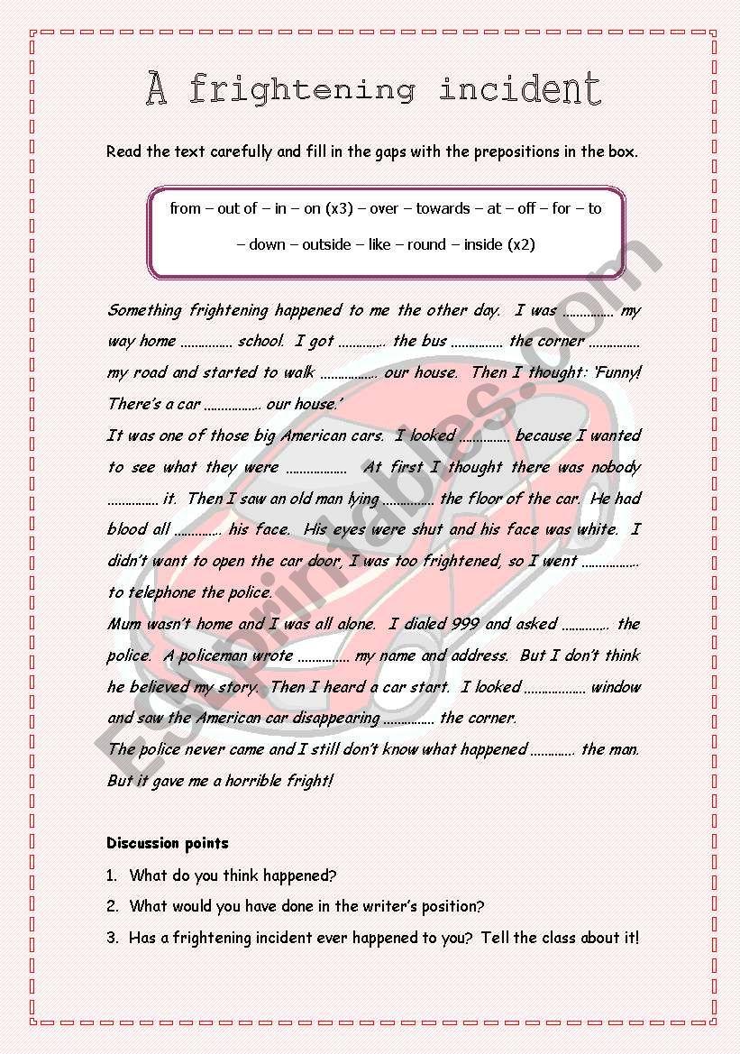 A frightening incident - Revising prepositions