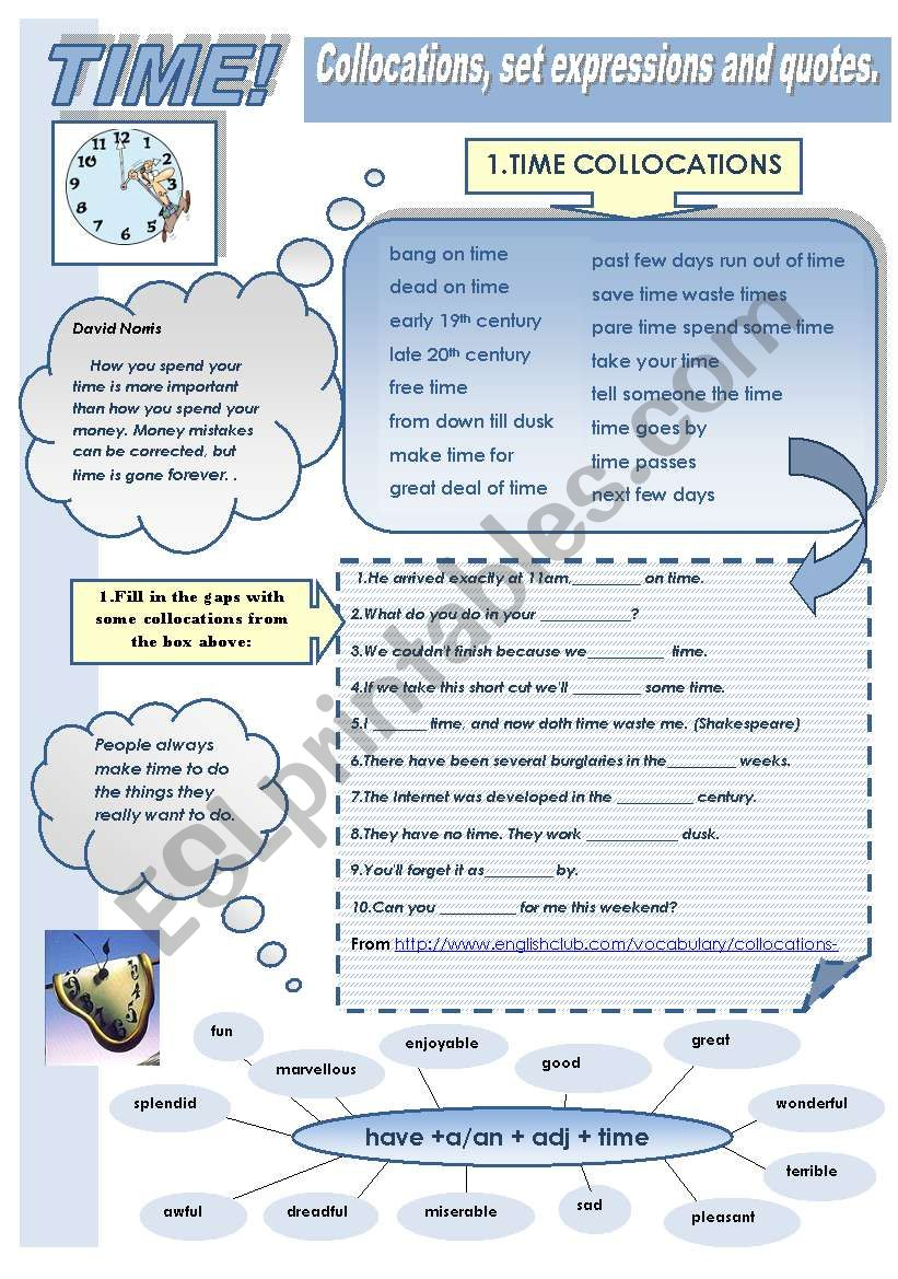 TIME: COLLOCATIONS , SET EXPRESSIONS AND QUOTES (2 pages: exercises + answer keys)