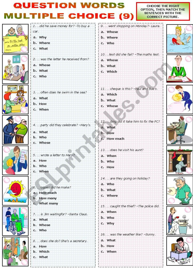 QUESTION WORDS MULTIPLE CHOICE 9 ESL Worksheet By Katiana