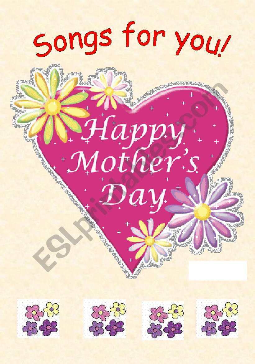 Mother´s day Songs ( 7 pages) worksheet