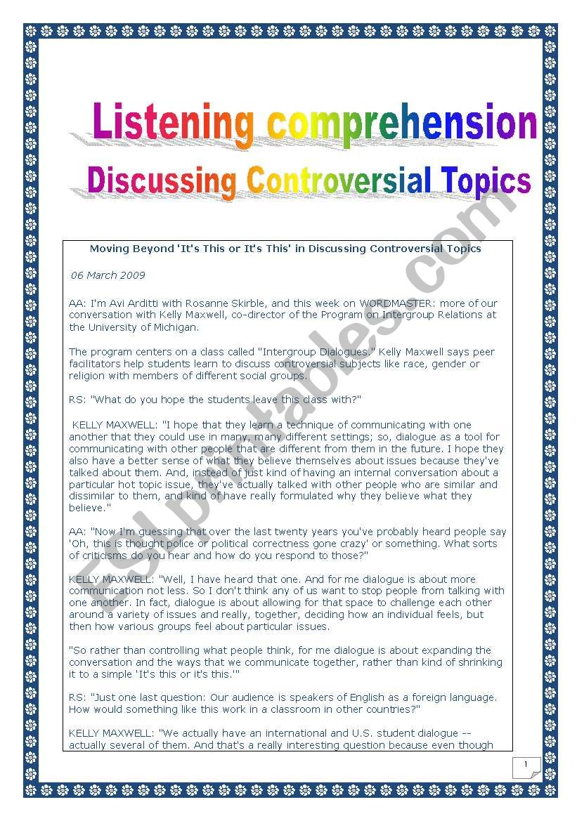 - Listening Comprehension Series: DISCUSSING CONTROVERSIAL TOPICS