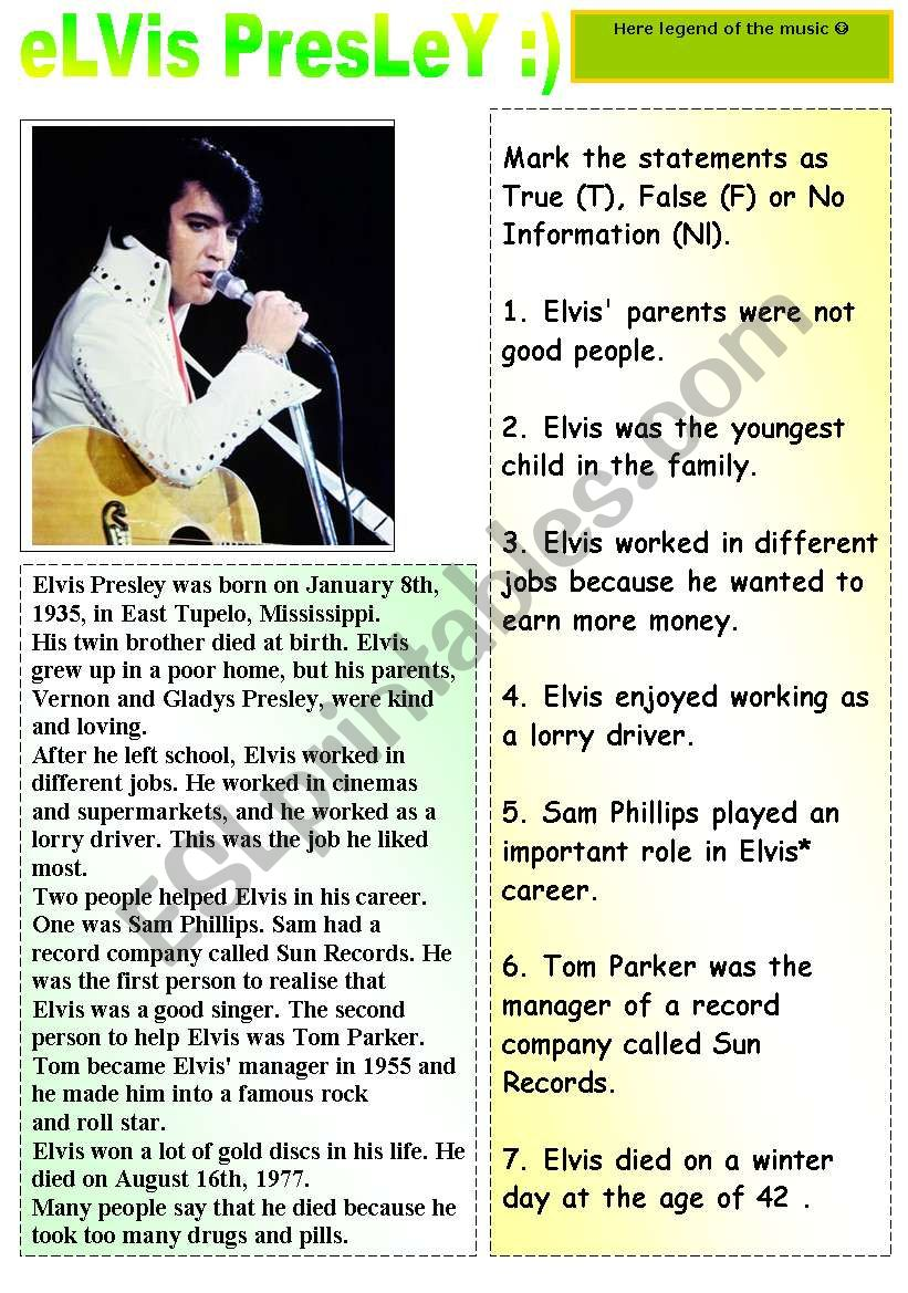 HERE COMES LEGEND OF THE MUSIC- ELVIS PRESLEY - READING AND TRUE FALSE EXERCISES + ANSWER KEY INCLUDED :)