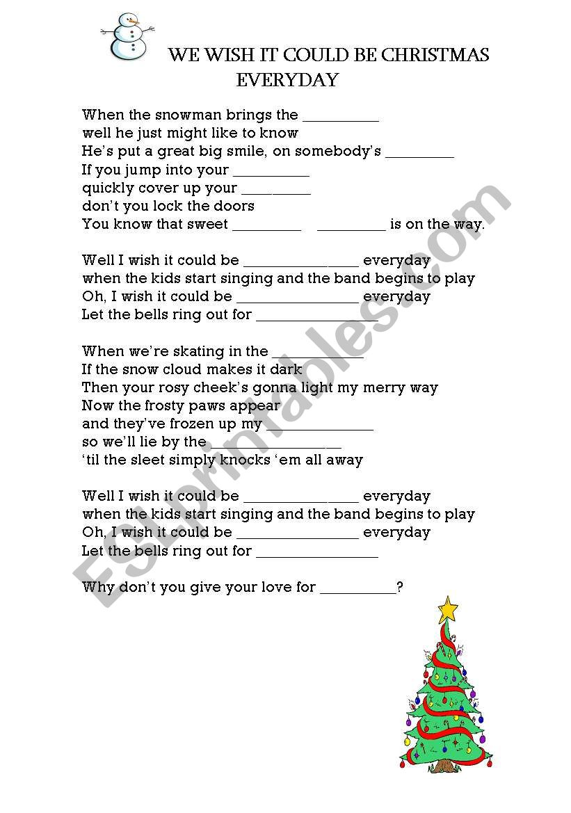 English worksheets: We wish it could be Christmas everyday