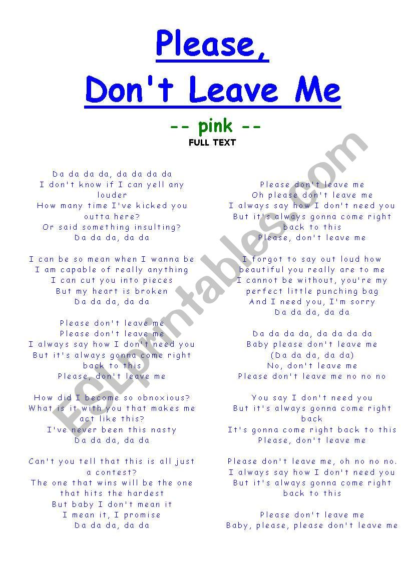 pink - don´t leave me - lyrics and rhyming - ESL worksheet by anitarobi