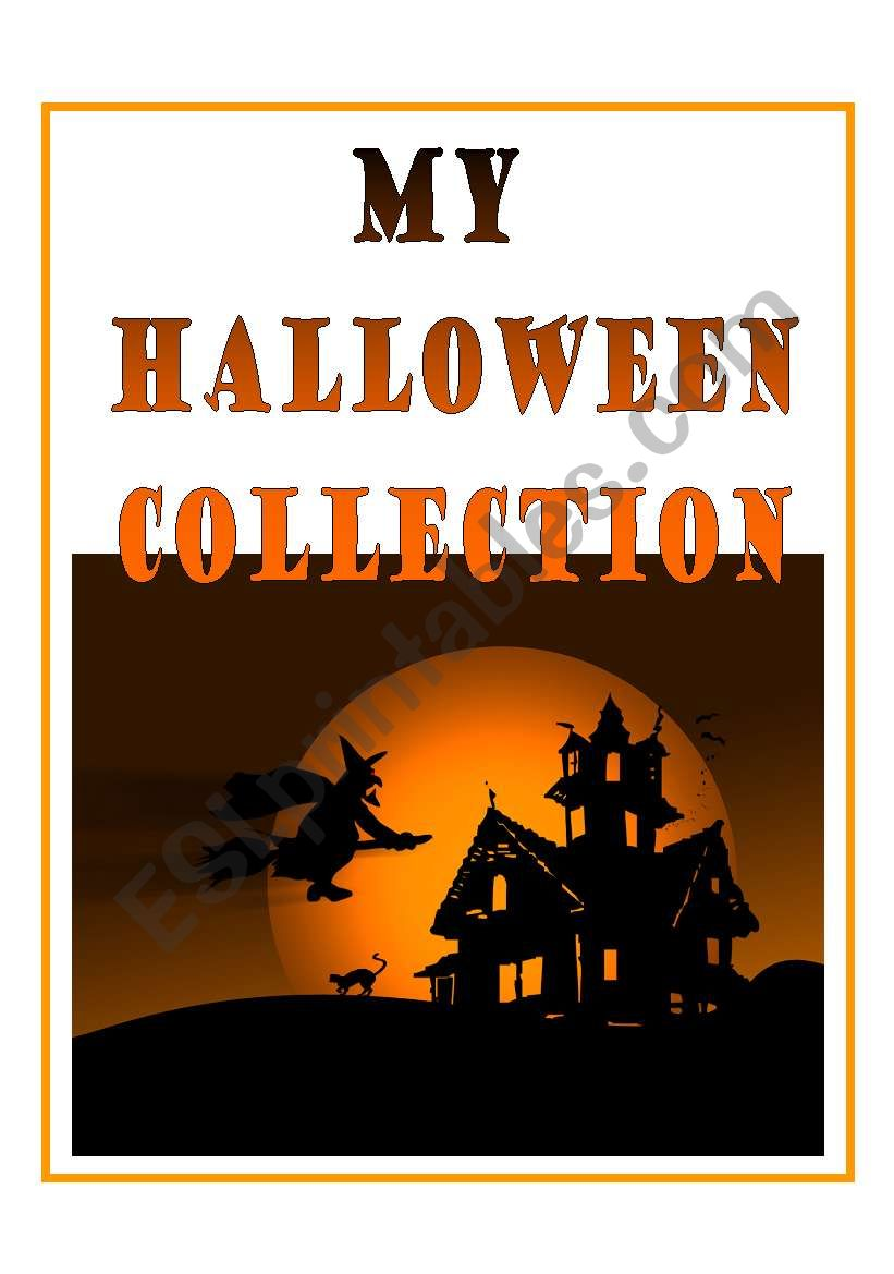 MY HALLOWEEN COLLECTION - challenge for advanced students