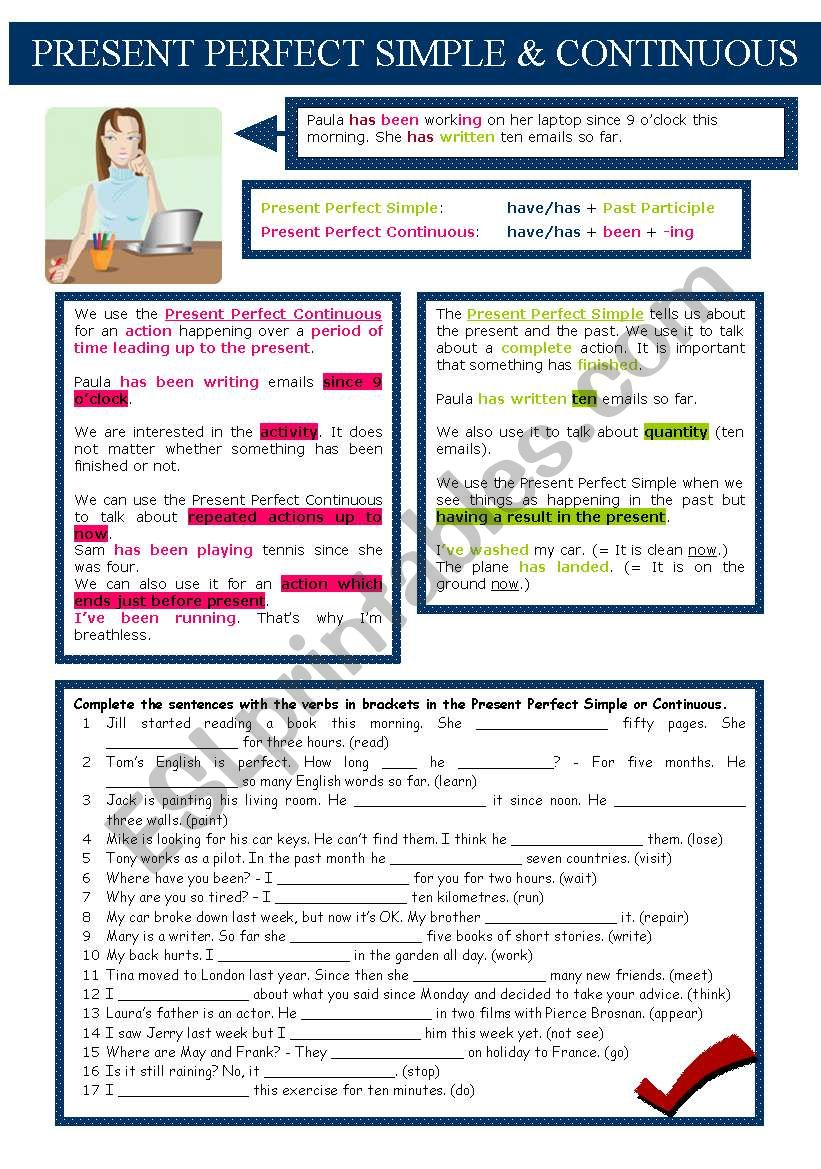 Present Perfect Simple x Present Perfect Continuous