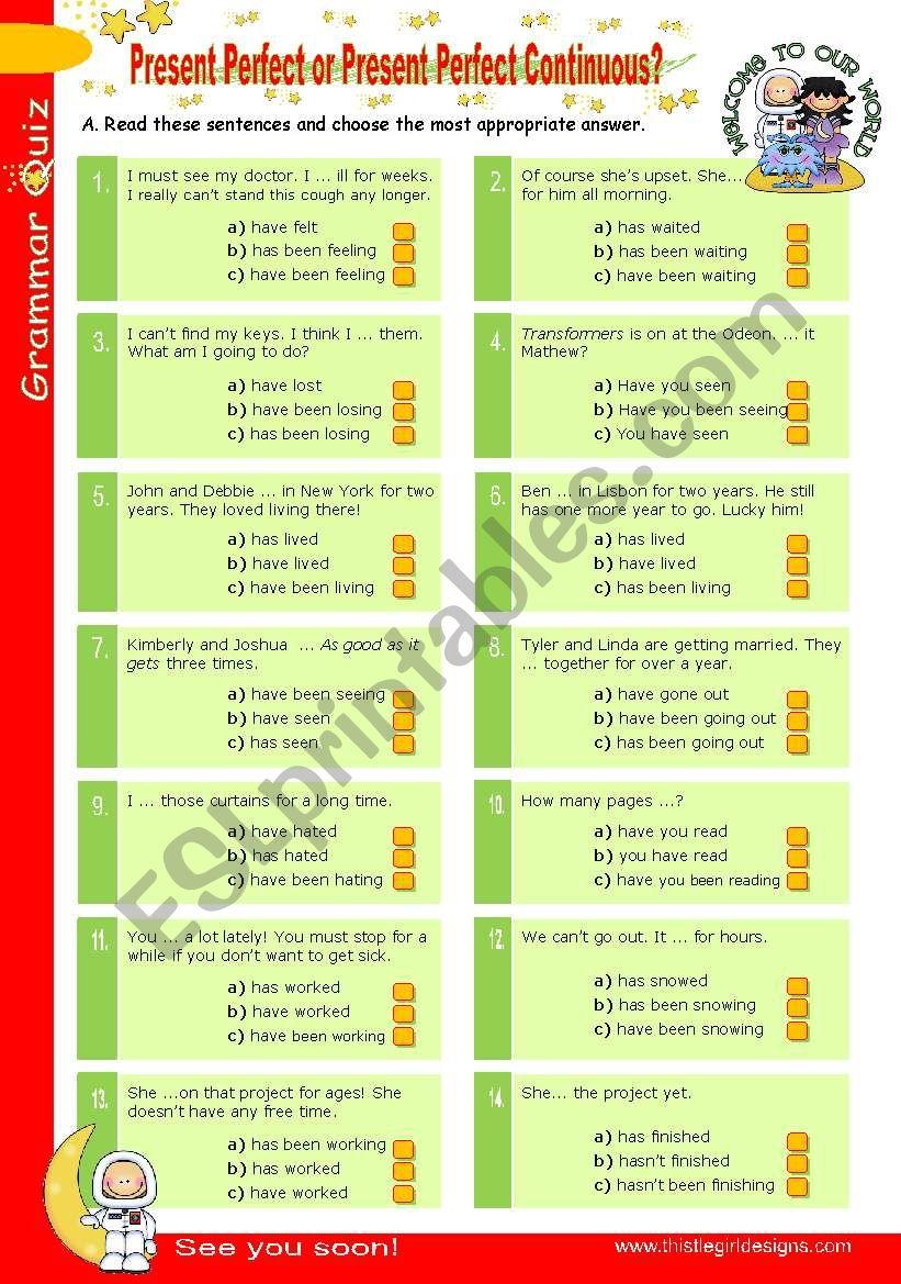 Grammar Quiz Series (2)  -  Present Perfect or Present Perfect Continuous?