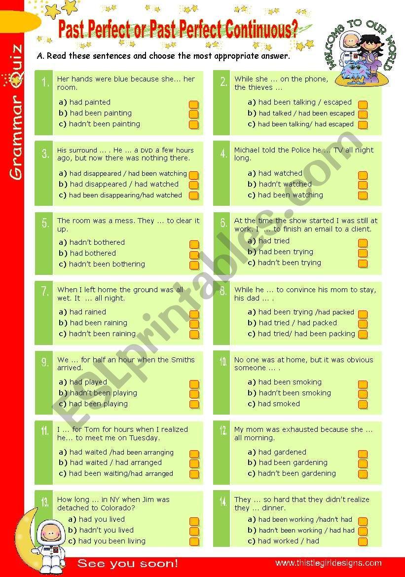 Grammar Quiz series (4)  -  Past Perfect  or  Past Perfect Continuous?