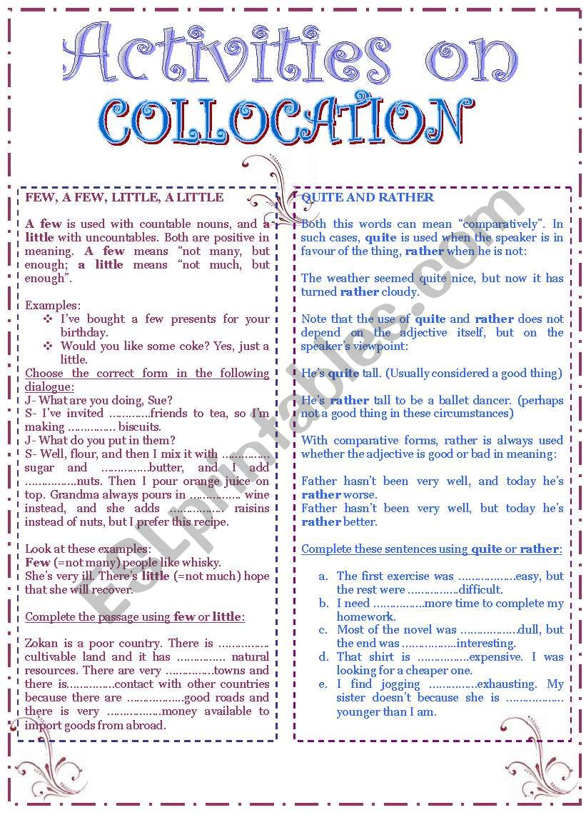 Collocation: few, a few, little, a little, quite and rather