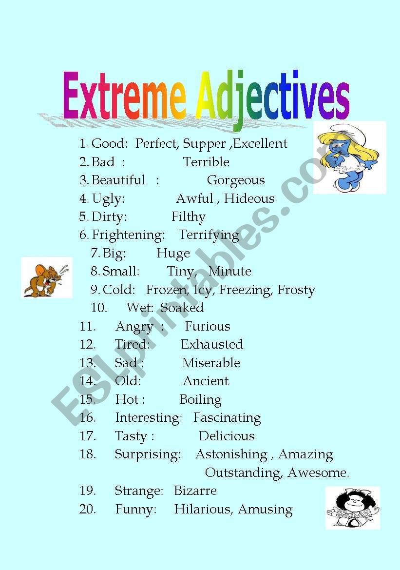 Extreme Adjectives Esl Worksheet By Hmayta511