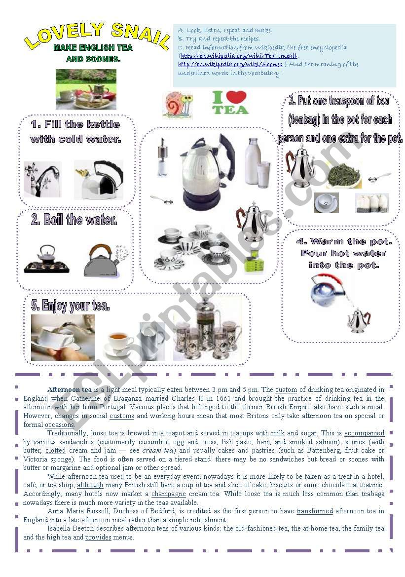 LOVELY SNAIL MAKE ENGLISH TEA AND SCONES  1 PAGE  - ESL